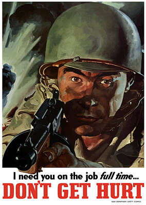 Wwii Propaganda Painting - I Need You On The Job Full Time by War Is Hell Store