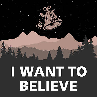 Aliens Mixed Media - I Want To Believe by Gina Dsgn