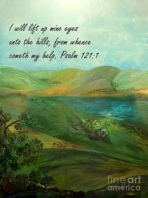 Bible Painting - I Will Lift Up Mine Eyes by Eloise Schneider