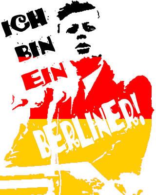 Ich Bin Ein Berliner Print by Jera Sky
