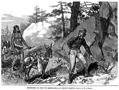 Ute Photograph - Illegal Prospecting, 1879 by Granger