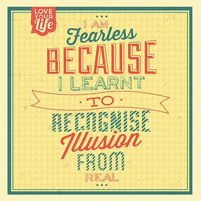 I'm Fearless Print by Naxart Studio
