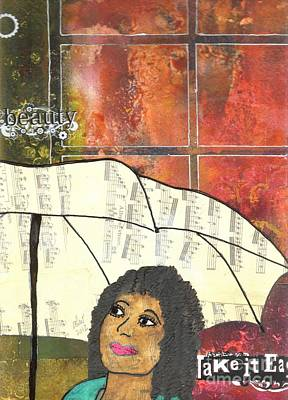 Art Therapy Mixed Media - Into Every Life Some Rain Must Fall... Sing Anyway by Angela L Walker