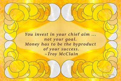 Invest In Success Motivational Art By Omashte Print by Troy McClain