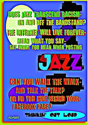 Racism Digital Art - Is There Racism In Jazz/?/  by Tony Adamo