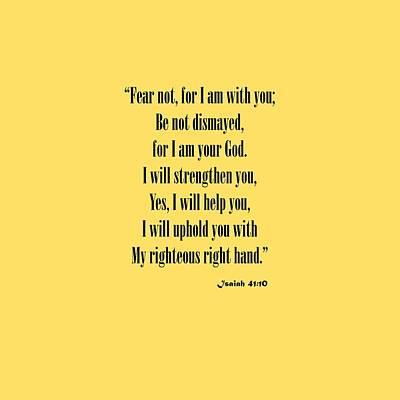 Jesus Christ Digital Art - Isaiah 41 10 Fear Not by M K  Miller
