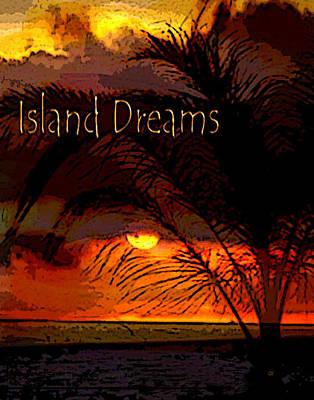 Island Dreams Print by Gerlinde Keating - Galleria GK Keating Associates Inc