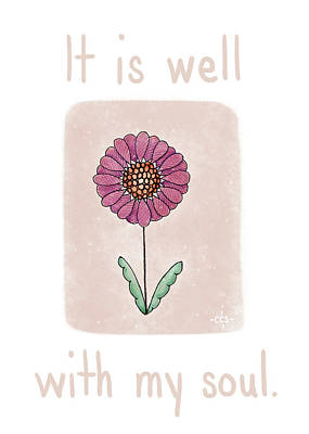 It Is Well Print by Christina Steward