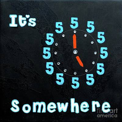 Painting - It's Five Oclock Somewhere by Barbara Griffin