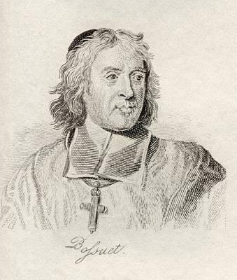 Orator Drawing - Jacques Benigne Bossuet 1627-1704 by Vintage Design Pics