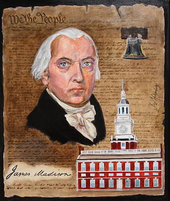 Independence Hall Painting - James Madison by Jan Mecklenburg