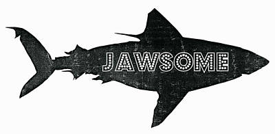 Shark Digital Art - Jawsome by Michelle Calkins