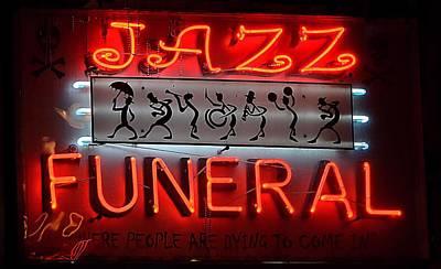 Jazz Photograph - Jazz Funeral Shop Sign by Nadalyn Larsen