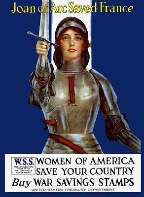 Joan Of Arc Saved France - Save Your Country Print by War Is Hell Store
