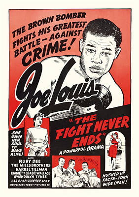 Boxer Mixed Media - Joe Lous In The Fight Never Ends 1949 by Mountain Dreams