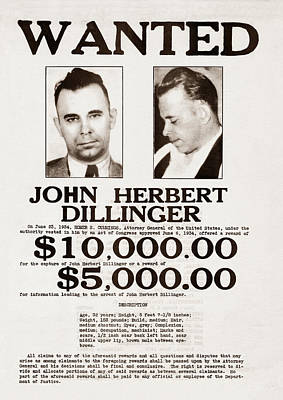 Depression Mixed Media - John Dillinger Wanted Poster by War Is Hell Store