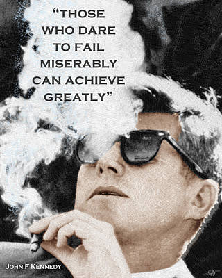 Dallas Drawing - John F Kennedy Cigar And Sunglasses 3 And Quote by Tony Rubino