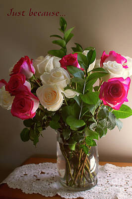 A Dozen Roses Photograph - Just Because... by Sharon Talson