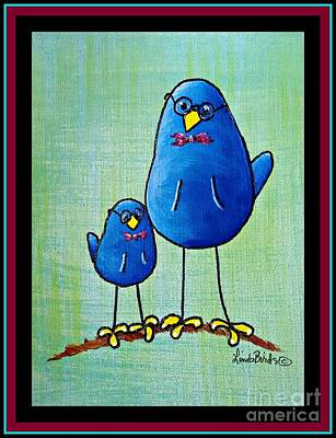 Limbbirds Painting - Just Like His Father #2 by LimbBirds Whimsical Birds