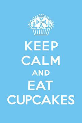 Sweet Digital Art - Keep Calm And Eat Cupcakes - Blue by Andi Bird