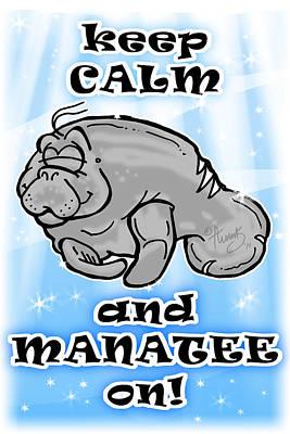 Buddy Drawing - Keep Calm And Manatee On by Tim Thomas