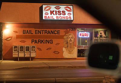 Photograph - Kiss Bail Bonds by Daniel Furon