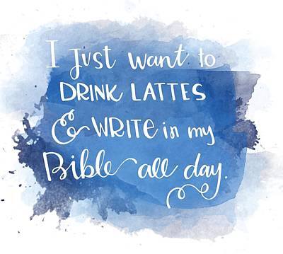 Lattes And Write Print by Nancy Ingersoll