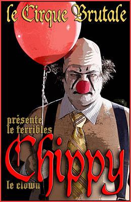 Le Cirque Brutale Chippy Print by H James Hoff