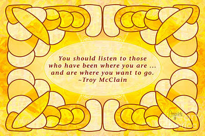 Learn To Listen Motivational Art By Omashte Print by Troy McClain