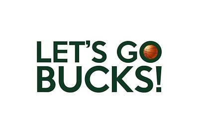 Basketball Painting - Let's Go Bucks by Florian Rodarte