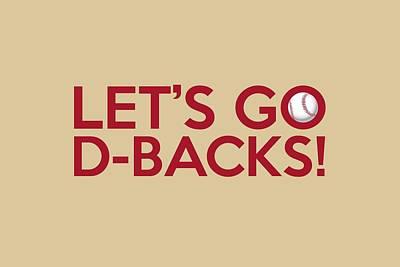 Diamondback Digital Art - Let's Go D-backs by Florian Rodarte