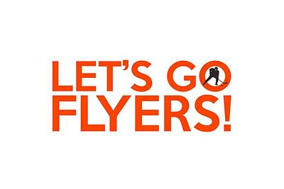 Philadelphia Flyers Painting - Let's Go Flyers by Florian Rodarte