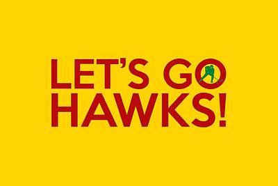 Goaltender Painting - Let's Go Hawks by Florian Rodarte
