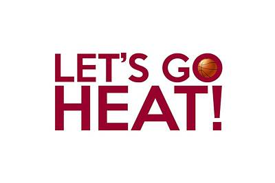 Basketball Painting - Let's Go Heat by Florian Rodarte