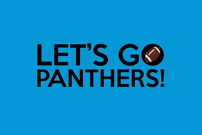 Panther Digital Art - Let's Go Panthers by Florian Rodarte