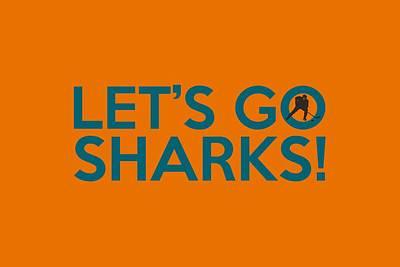 Sharks Painting - Let's Go Sharks by Florian Rodarte