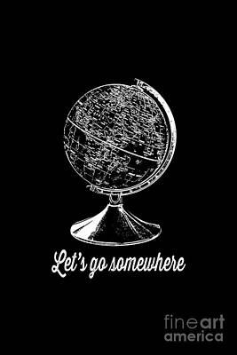 Let's Go Somewhere Tee White Ink Print by Edward Fielding