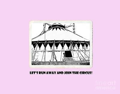 Let's Run Away And Join The Circus Tee Print by Edward Fielding