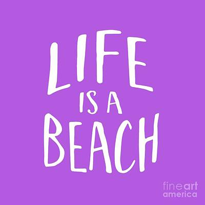 Life Is A Beach White Ink Tee Print by Edward Fielding
