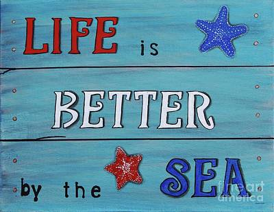 Painting - Life Is Better By The Sea by Barbara Griffin