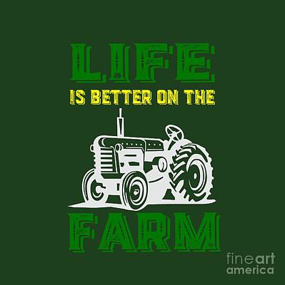 Life Is Better On The Farm Tee Print by Edward Fielding