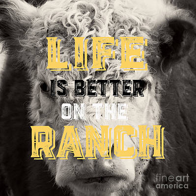 Life Is Better On The Ranch Square Print by Edward Fielding