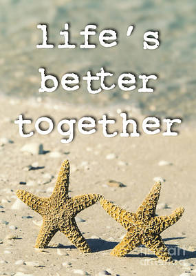 Life's Better Together Starfish Print by Edward Fielding