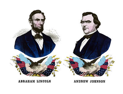 Presidents Painting - Lincoln And Johnson Campaign Poster by War Is Hell Store