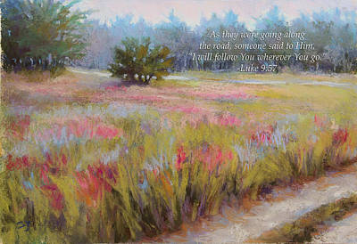 Landscape Pastel - Little Tree Road With Verse by Susan Jenkins
