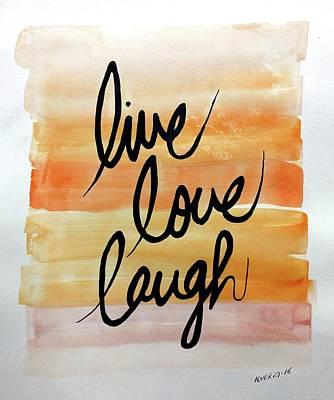 Live Love Laugh Print by Edwin Alverio