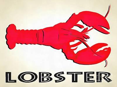 Claw Digital Art - Lobster Sign Folk Art by Edward Fielding