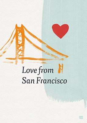 Love From San Francisco- Art By Linda Woods Print by Linda Woods