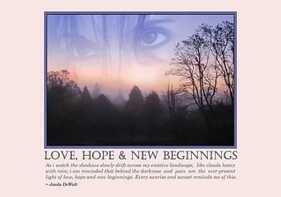 Love, Hope And New Beginnings Print by Jaeda DeWalt