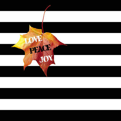 Fall Colors Painting - Love Peace Joy Autumn Message  On Black And White Stripes by Georgeta Blanaru